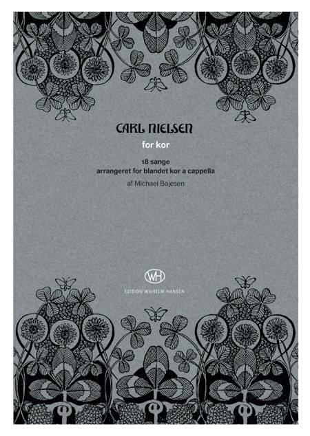 Carl Nielsen for kor af Carl Nielsen, Michael Bojesen og Bo Holten