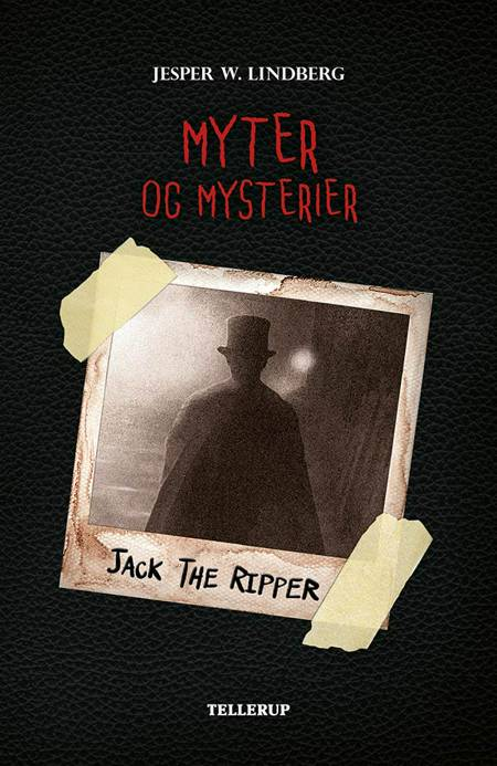 Jack the Ripper af Jesper W. Lindberg