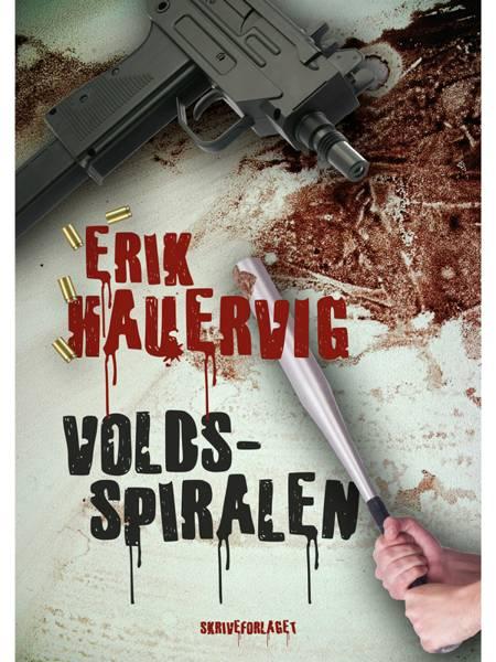 Voldsspiralen af Erik Hauervig