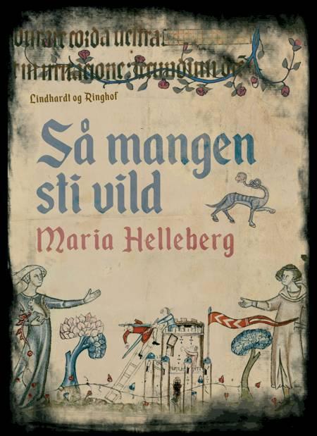 Så mangen sti vild af Maria Helleberg