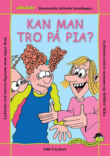 Kan man tro på Pia? af Erik Vierø Hansen og Eag V. Hansn