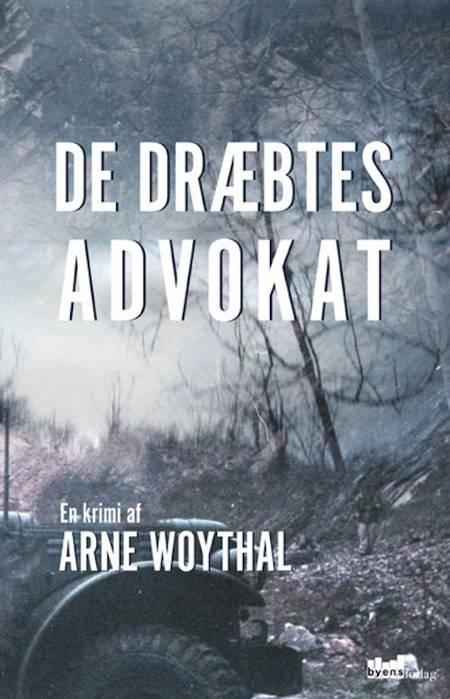 De dræbtes advokat af Arne Woythal