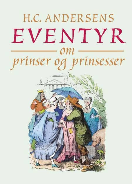 Eventyr om prinser og prinsesser af H.C. Andersen