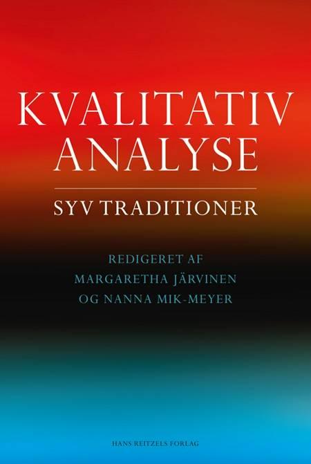 Kvalitativ analyse af Nanna Mik-Meyer, Lene Tanggaard og Margaretha Järvinen m.fl.
