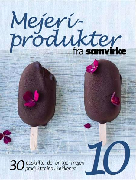 Mejeriprodukter fra Samvirke af Mia Irene Kristensen