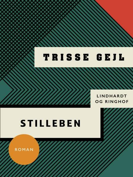 Stilleben af Trisse Gejl