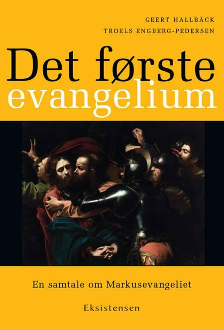 Det første evangelium af Geert Hallbäck og Troels Engberg-Pedersen