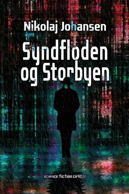 Syndfloden og storbyen af Nikolaj Johansen