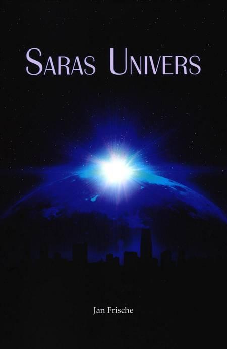 Saras univers af Jan Frische