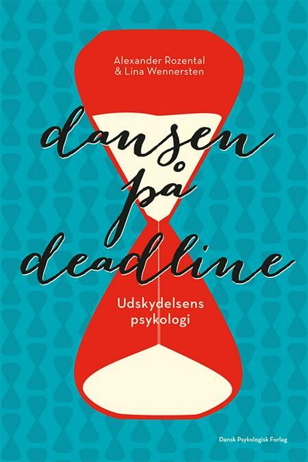 Dansen på deadline af Alexander Rozental, Lina Wennersten og Lisa Wennersten