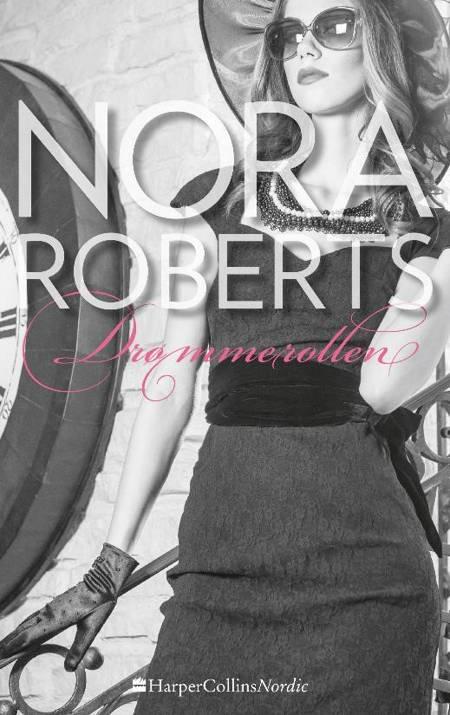 Drømmerollen af Nora Roberts