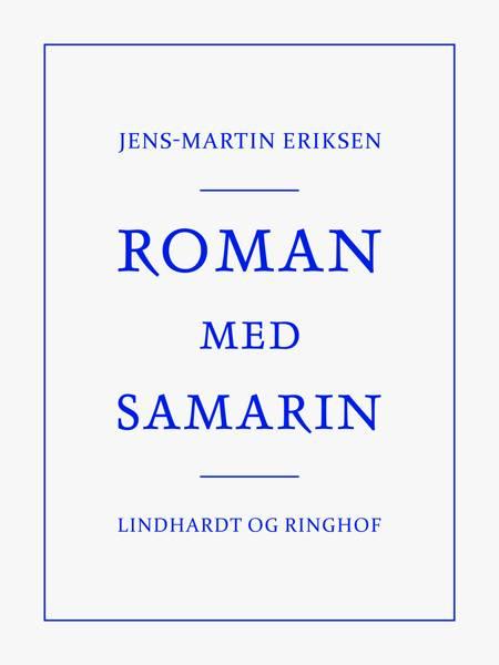 Roman med Samarin af Jens-Martin Eriksen