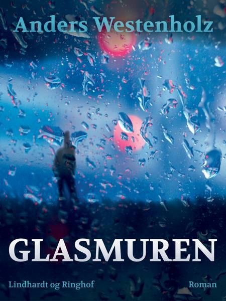 Glasmuren af Anders Westenholz