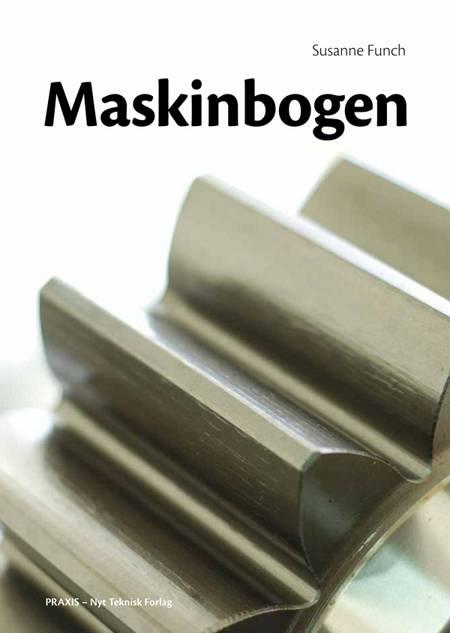 Maskinbogen af Susanne Funch