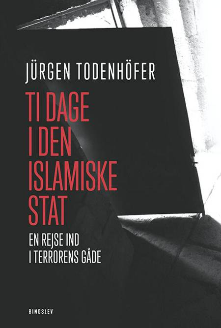 Ti dage i Den islamiske Stat af Jürgen Todenhöfer