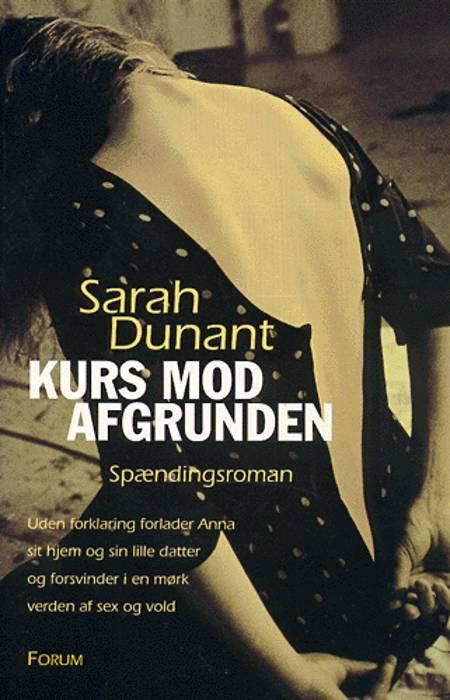 Kurs mod afgrunden af Sarah Dunant, Dunant og sarah