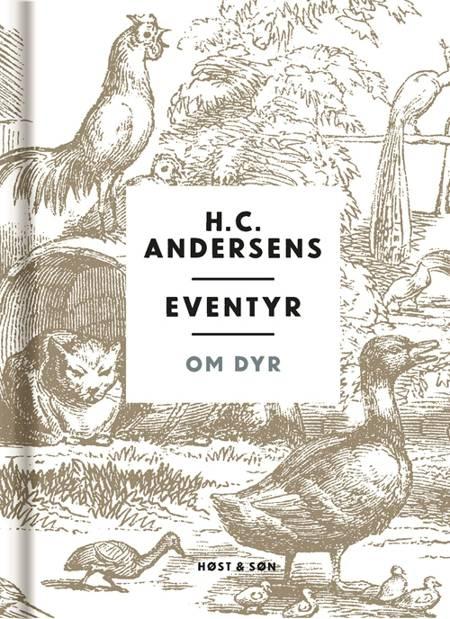 H. C. Andersens eventyr om dyr af H.C. Andersen
