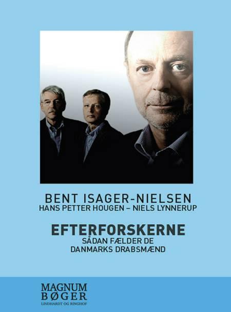 Efterforskerne af Niels Lynnerup, Bent Isager-Nielsen, Thomas Brunstrøm og Hans Petter Hougen m.fl.
