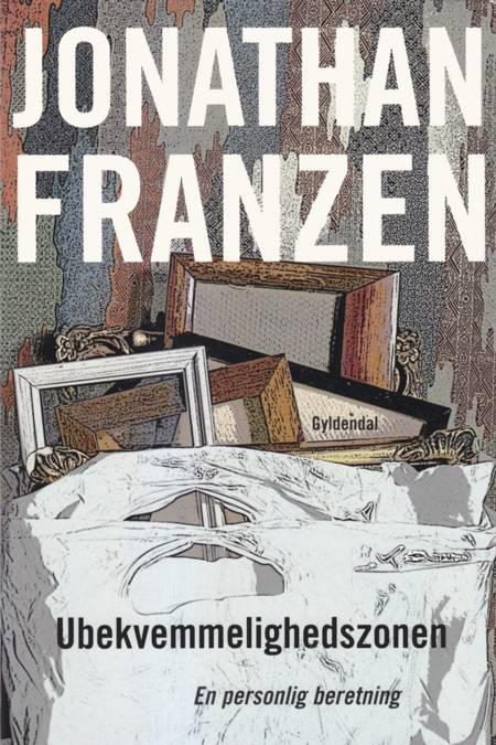 Ubekvemmelighedszonen af Jonathan Franzen