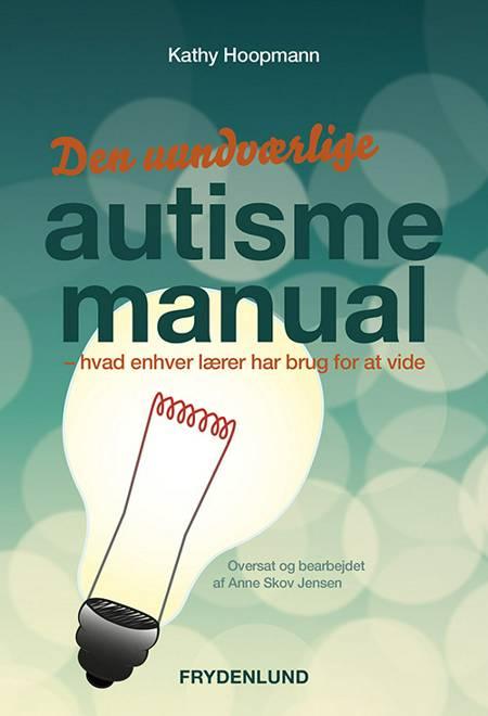 Den uundværlige autismemanual af Kathy Hoopman og Kathy Hoopmann
