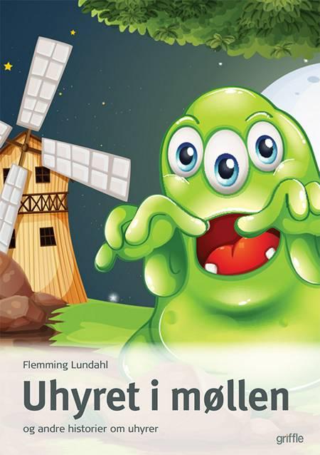 Uhyret i møllen af Flemming Lundahl