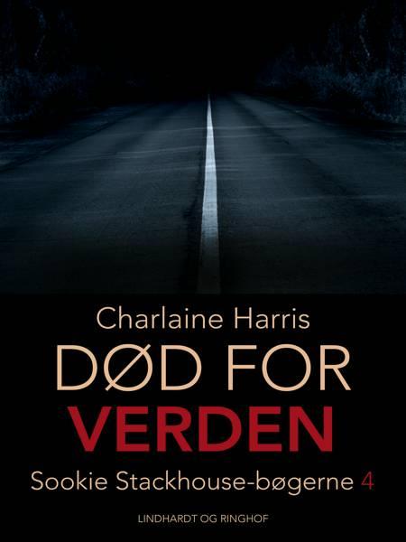 Død for verden af Charlaine Harris