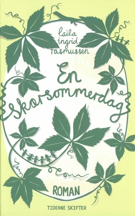 En skærsommerdag af Laila Ingrid Rasmussen