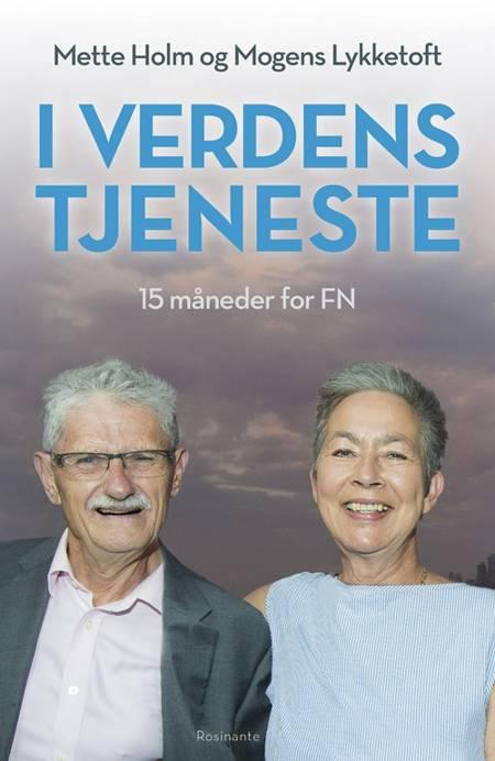 I verdens tjeneste af Mette Holm og Mogens Lykketoft