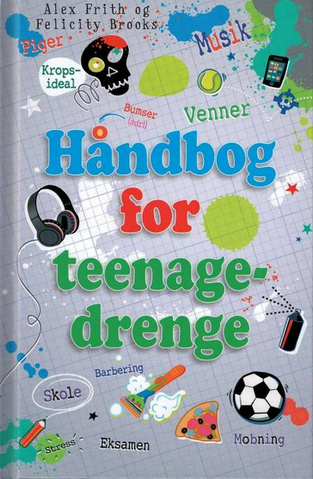 Håndbog for teenagedrenge af Felicity Brooks og Alex Frith