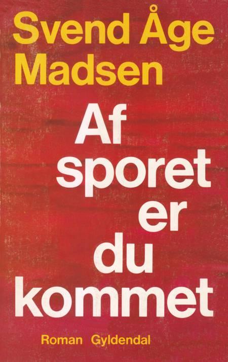 Af sporet er du kommet af Svend Åge Madsen