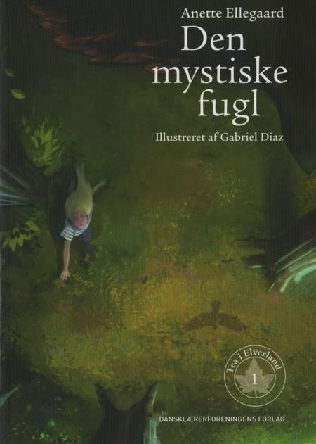 Den mystiske fugl af Anette Ellegaard
