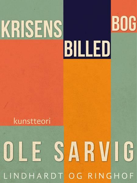 Krisens billedbog af Ole Sarvig