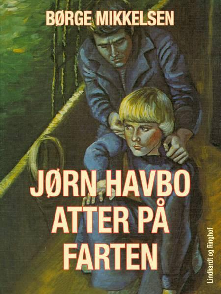 Jørn Havbo atter på farten af Børge Mikkelsen