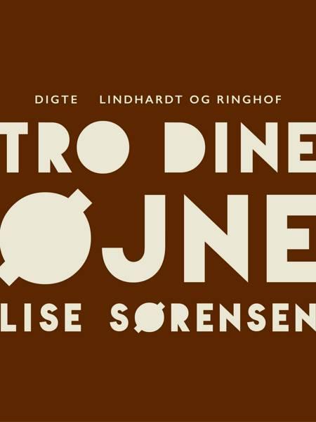 Tro dine øjne af Lise Sørensen