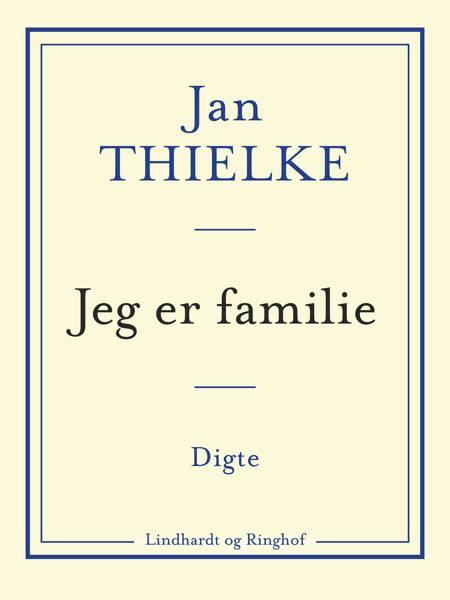 Jeg er familie af Jan Thielke