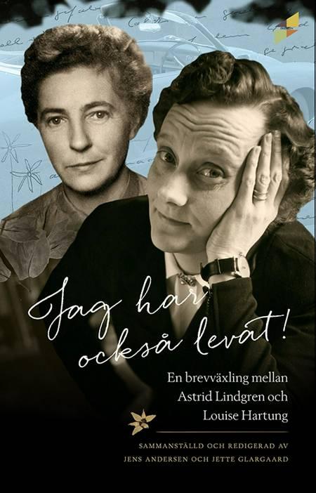 Jag har också levat! af Astrid Lindgren og Louise Hartung