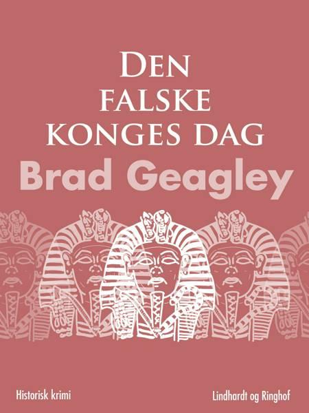 Den falske konges dag af Brad Geagley