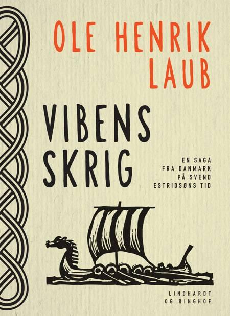 Vibens skrig af Ole Henrik Laub