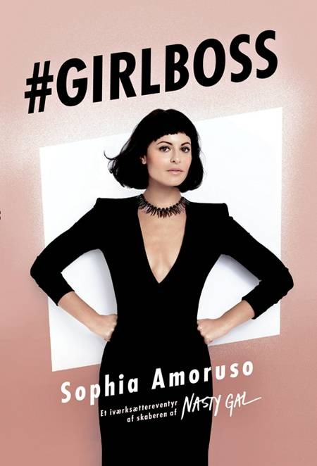 Girlboss af Sophia Amoruso
