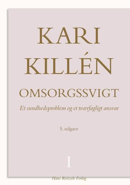 Omsorgssvigt af Kari Killén