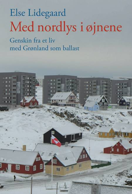 Med nordlys i øjnene af Else Lidegaard