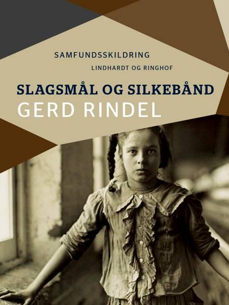 Slagsmål og silkebånd af Gerd Rindel