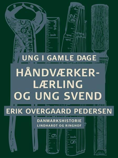 Ung i gamle dage af Erik Overgaard Pedersen