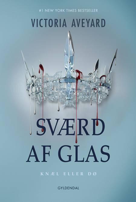Sværd af glas af Victoria Aveyard
