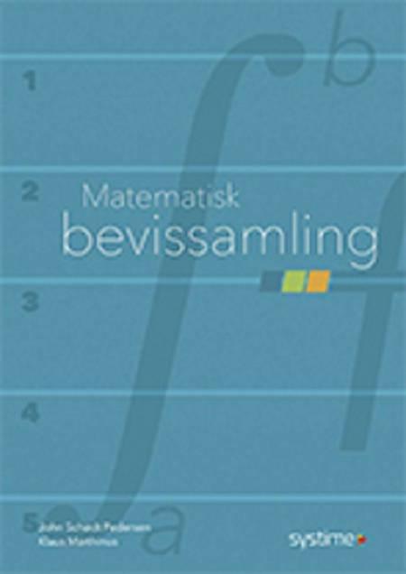 Matematisk bevissamling af Klaus Marthinus Christensen og John Schødt Pedersen