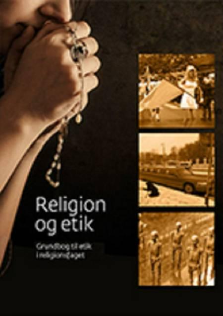 Religion og etik af Dorte Thelander Motzfeldt