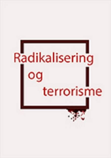 Radikalisering og terrorisme af Ole Bjørn Petersen og Hans Henrik Fafner