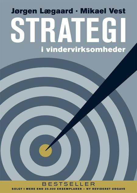 Strategi i vindervirksomheder af Mikael Vest og Jørgen Lægaard