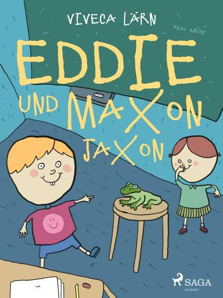 Eddie und Maxon Jaxon af Viveca Lärn