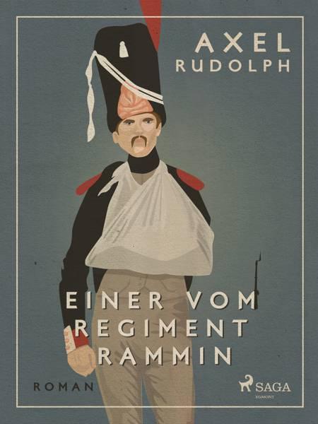 Einer vom Regiment Rammin af Axel Rudolph